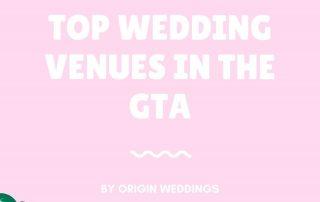 Top Weddings Venues In GTA